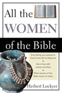 All the Women of the Bible Paperback