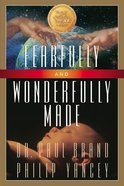 Fearfully and Wonderfully Made Paperback