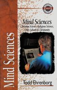 Mind Sciences (Zondervan Guide To Cults & Religious Movements Series) Paperback