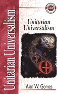 Unitarian Universalism (Zondervan Guide To Cults & Religious Movements Series) Paperback