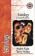 Astrology & Psychic Phenomena (Zondervan Guide To Cults & Religious Movements Series) Paperback
