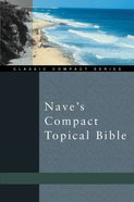 Nave's Compact Topical Bible Paperback