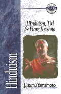Hinduism, Tm, and Hare Krishna (Zondervan Guide To Cults & Religious Movements Series) Paperback