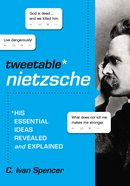 The Tweetable Nietzsche Paperback