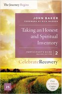Taking An Honest and Spiritual Inventory (#02 in Celebrate Recovery Series) Paperback
