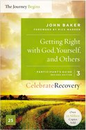 Crpg #03: Getting Right With God, Yourself and Others (#03 in Celebrate Recovery Participants Guide Series) Paperback