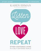 Listen, Love, Repeat (Study Guide) Paperback