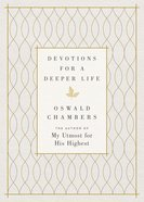 Devotions For a Deeper Life Hardback