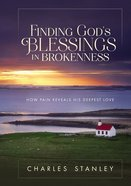Finding God's Blessings in Brokenness Hardback