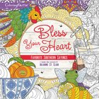 Bless Your Heart (Adult Coloring Books Series)