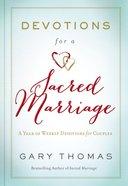 Devotions For a Sacred Marriage Hardback