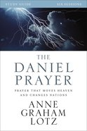 The Daniel Prayer (Study Guide) Paperback