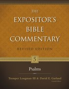 Psalms (#05 in Expositor's Bible Commentary Revised Series)