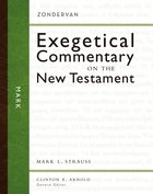 Mark (Zondervan Exegetical Commentary Series On The New Testament) Hardback