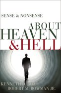 About Heaven & Hell (Sense & Nonsense Series)