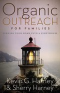Organic Outreach For Families Paperback