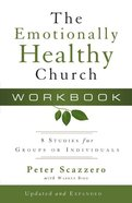 Emotionally Healthy Church, the 8 Sessions (Workbook) Paperback