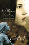 Lost Women of the Bible Paperback