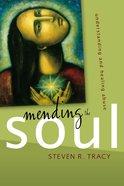 Mending the Soul Paperback