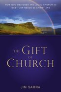 The Gift of Church Paperback