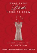 What Every Bride Needs to Know Paperback