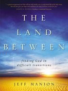 The Land Between Paperback