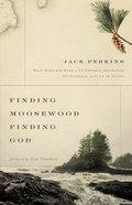 Finding Moosewood, Finding God Paperback