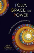 Folly, Grace, and Power Paperback
