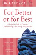 For Better Or For Best Paperback