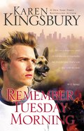 Remember Tuesday Morning (#03 in 9/11 Series)