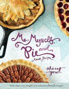 Me, Myself, and Pie Hardback