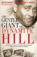 The Gentle Giant of Dynamite Hill Paperback