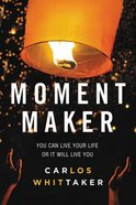 Moment Maker Paperback
