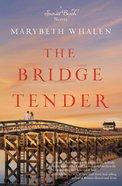 The Bridge Tender (#01 in Sunset Beach Series) Paperback