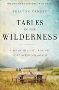 Tables in the Wilderness Hardback
