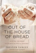 Out of the House of Bread Hardback