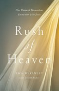 Rush of Heaven Hardback