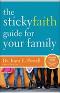 The Sticky Faith Guide For Your Family Paperback