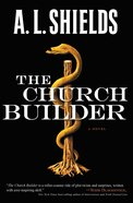 The Church Builder (#01 in The Church Builder Series) Paperback