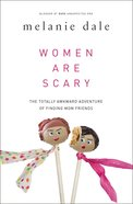 Women Are Scary Paperback