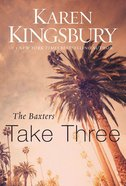 Baxters Take Three (#03 in Above The Line Series) Paperback