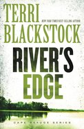 River's Edge (#03 in Cape Refuge Series) Paperback