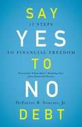 Say Yes to No Debt Paperback