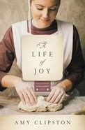 A Life of Joy (#04 in Kauffman Amish Bakery Series) Paperback