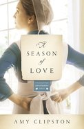 A Season of Love (#05 in Kauffman Amish Bakery Series) Paperback