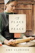 A Place of Peace (#03 in Kauffman Amish Bakery Series) Paperback