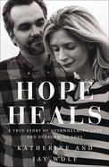 Hope Heals Hardback
