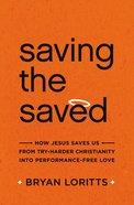 Saving the Saved Paperback
