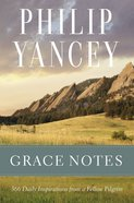 Grace Notes: Daily Readings With a Fellow Pilgrim Paperback