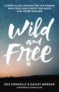 Wild and Free Paperback